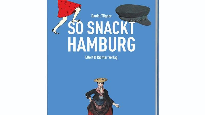 Buchcover So snackt Hamburg von Daniel Tilgner